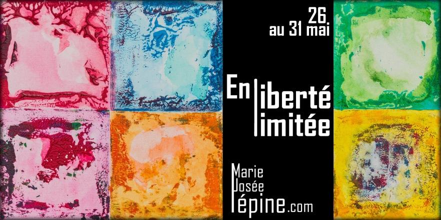 Affiche de l'exposition de l'artiste peintre Marie-Josée Lépine - En liberté limitée