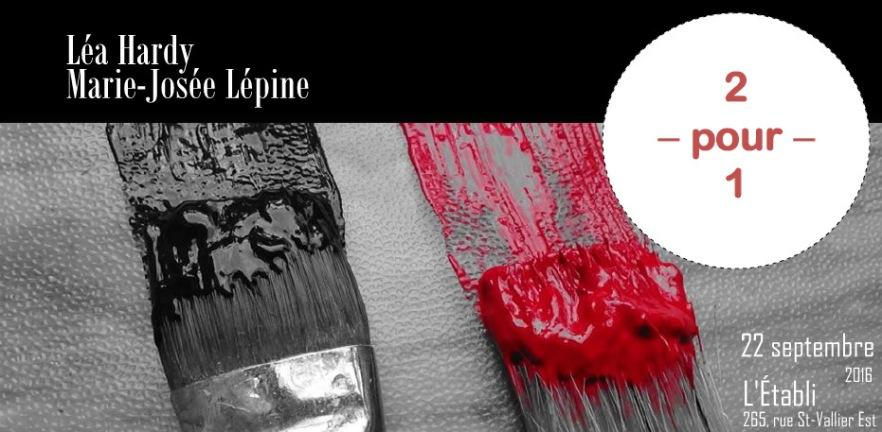 Affiche de l'exposition 2 pour 1 de Marie-Josée Lépine et Léa Hardy